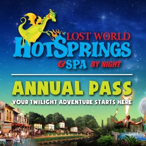 Annual Pass - Lost World Hotsprings & Spa By Night