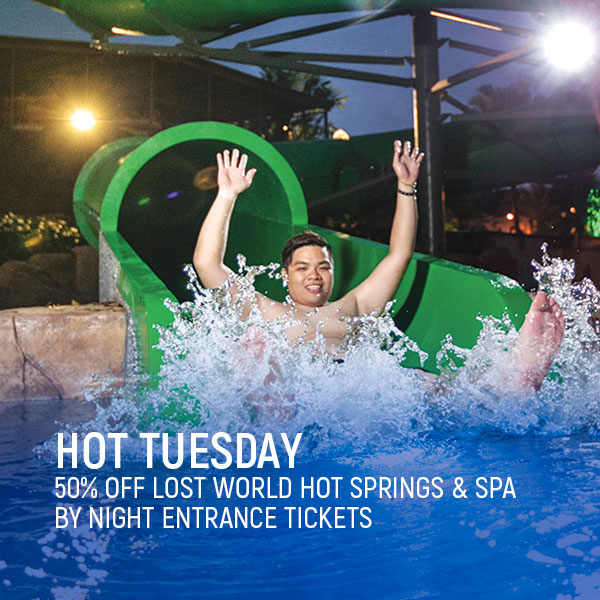 Hot Tuesday - Lost World of Tambun Promotions